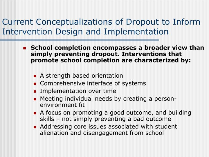 Current Conceptualizations of Dropout to Inform Intervention Design and Implementation