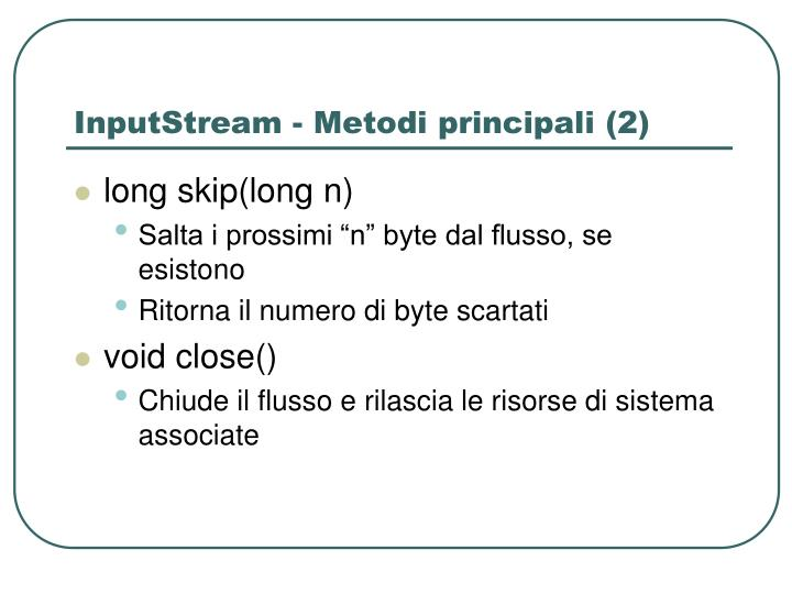 InputStream - Metodi principali (2)