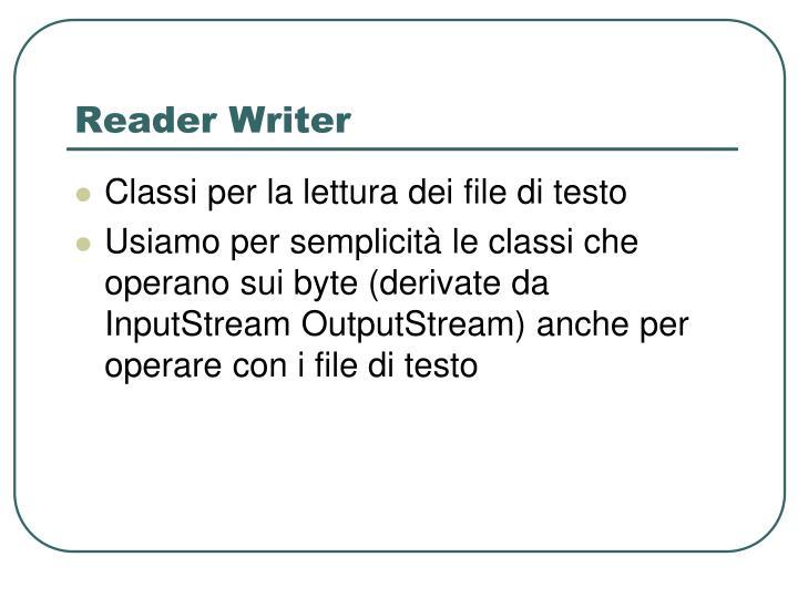 Reader Writer