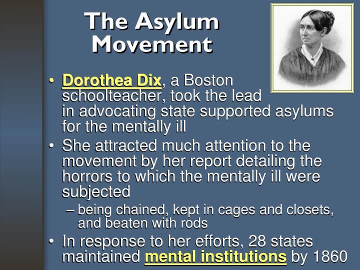 The Asylum Movement