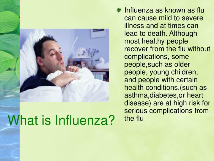 What is influenza