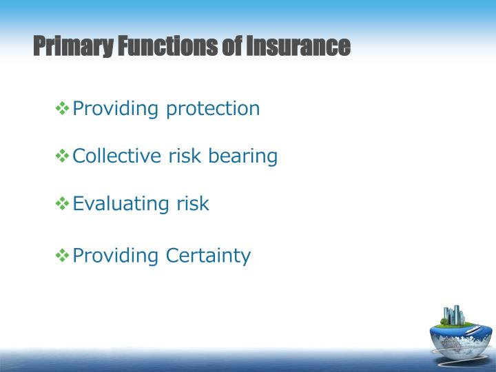 Primary Functions of Insurance