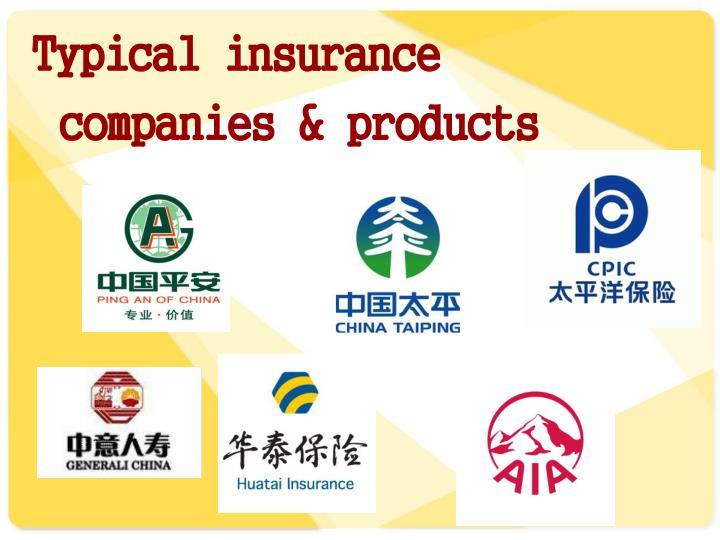 Typical insurance companies & products
