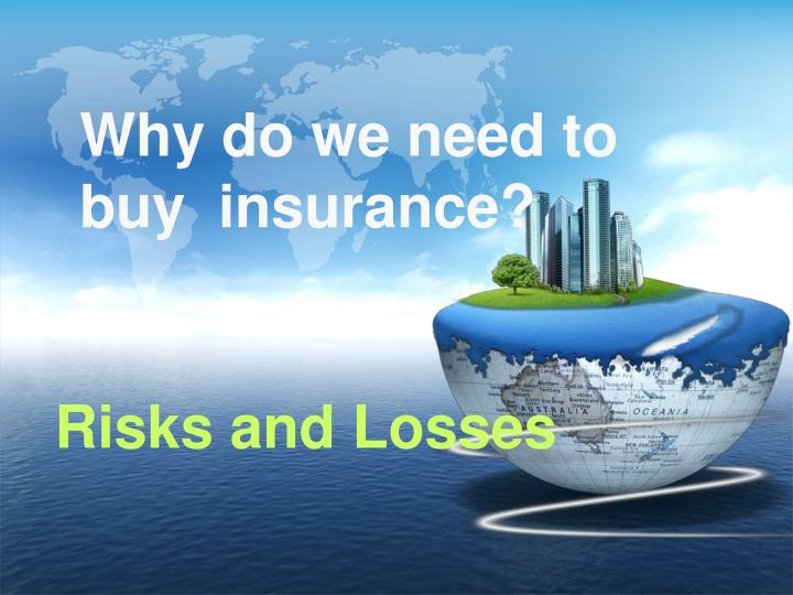 Risks and Losses