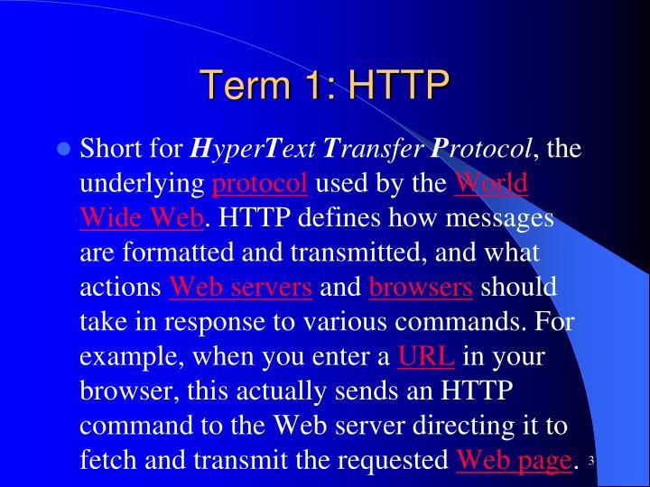 Term 1: HTTP