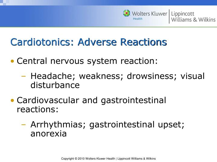 Cardiotonics: Adverse Reactions
