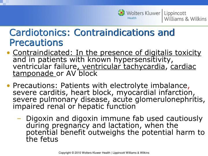 Cardiotonics: Contraindications and Precautions
