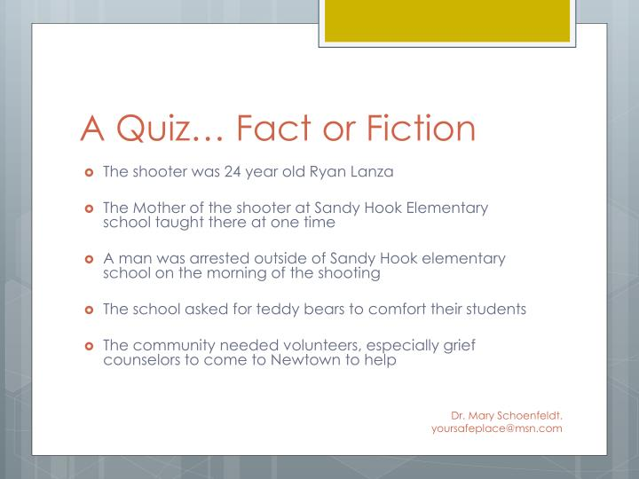 A quiz fact or fiction