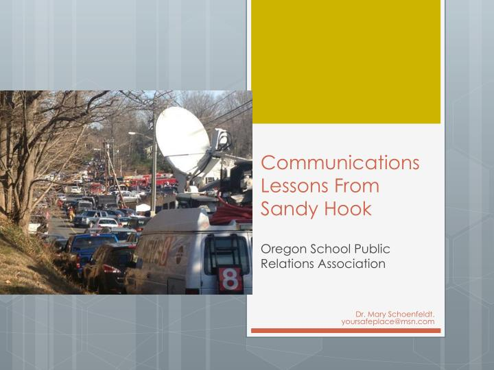 Communications lessons from sandy hook