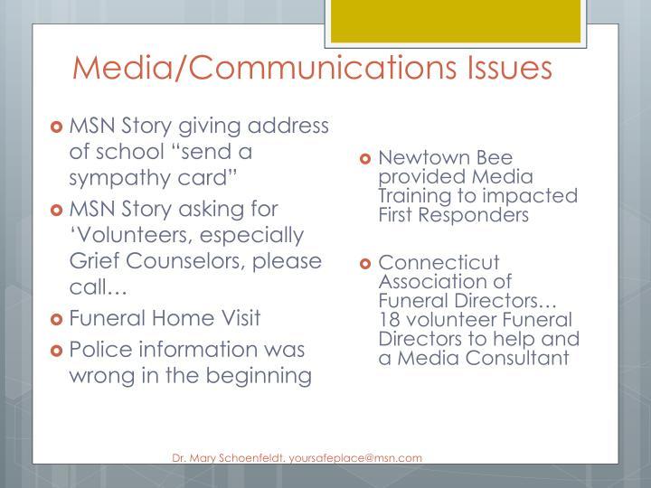 Media/Communications Issues