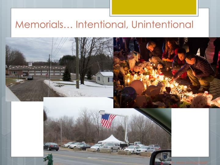 Memorials… Intentional, Unintentional