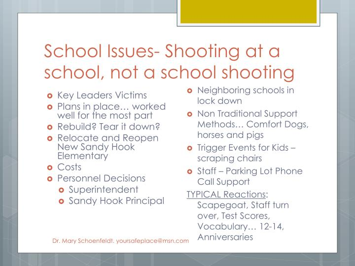 School Issues- Shooting at a school, not a school shooting