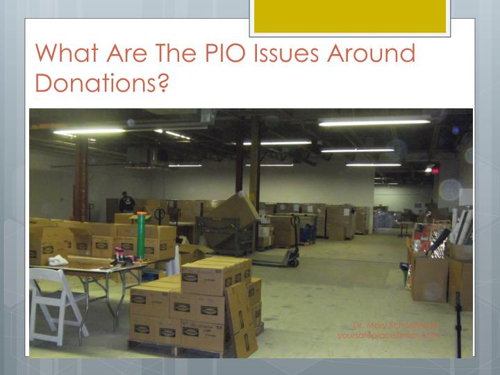 What Are The PIO Issues Around Donations?
