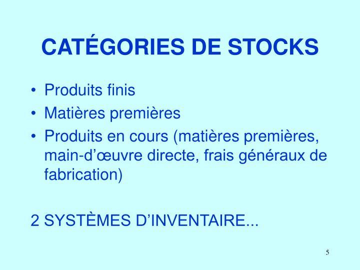 CATÉGORIES DE STOCKS