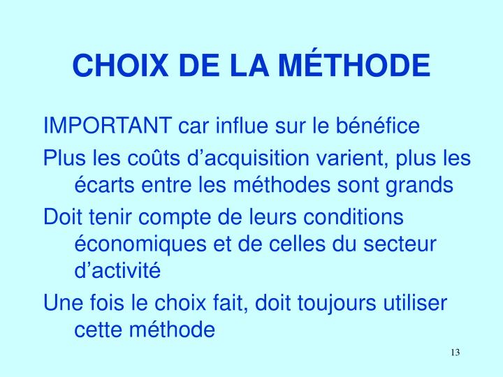 CHOIX DE LA MÉTHODE