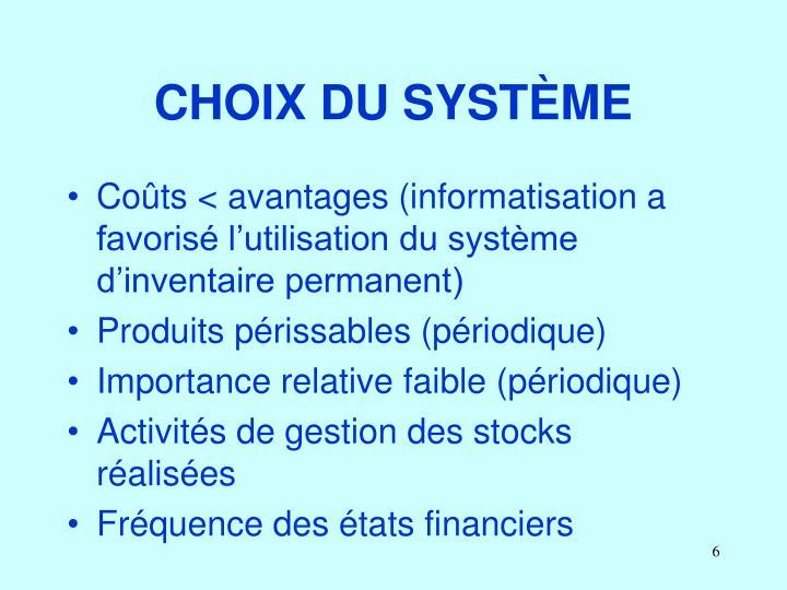 CHOIX DU SYSTÈME