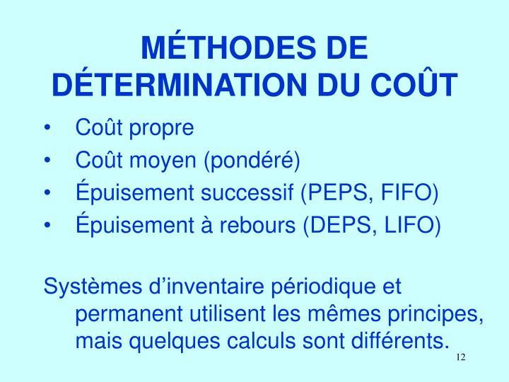 MÉTHODES DE DÉTERMINATION DU COÛT