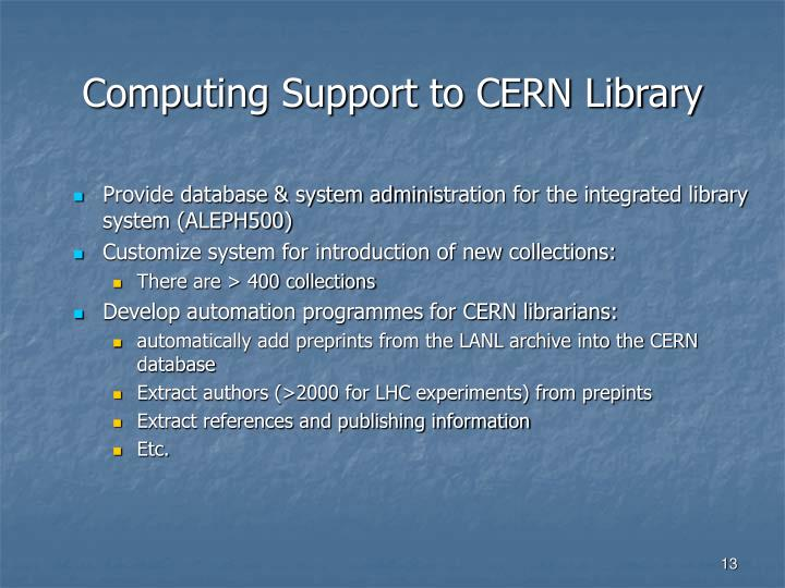 Computing Support to CERN Library