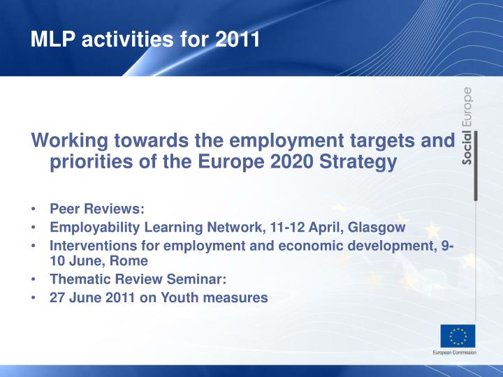 Working towards the employment targets and priorities of the Europe 2020 Strategy