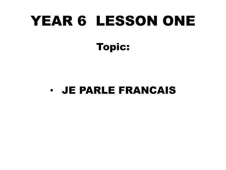 Year 6 lesson one