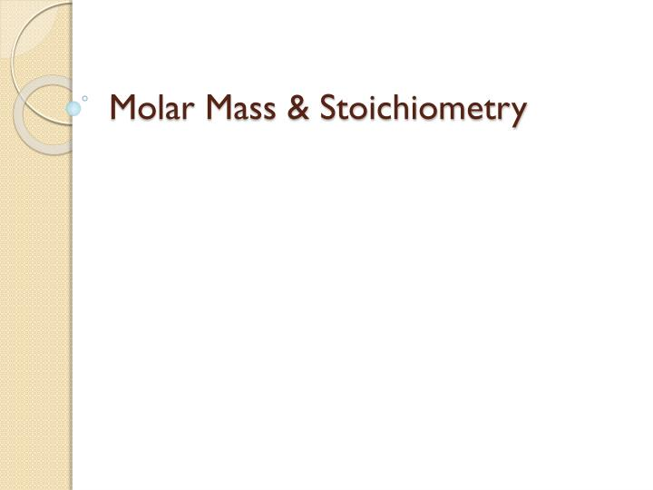 molar mass stoichiometry