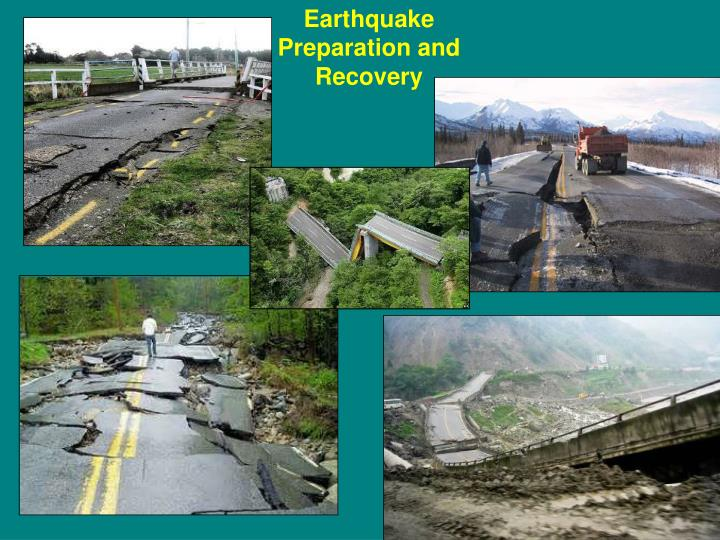 Earthquake Preparation and Recovery