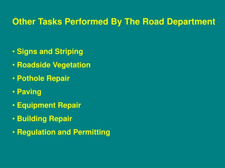 Other Tasks Performed By The Road Department