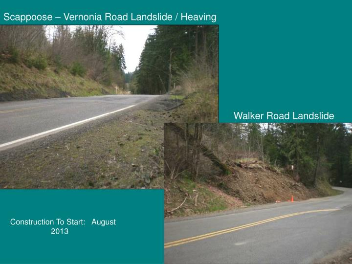 Scappoose – Vernonia Road Landslide / Heaving
