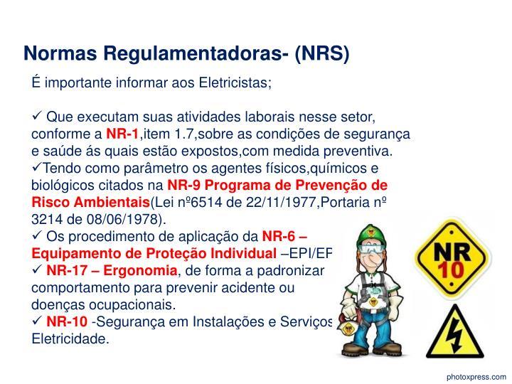 Normas Regulamentadoras- (NRS)