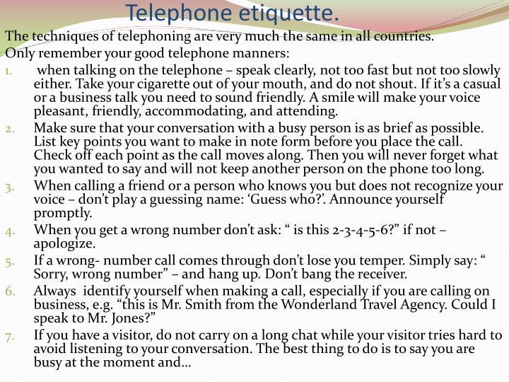 Telephone etiquette.
