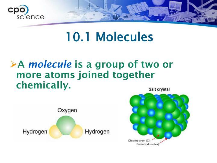 10.1 Molecules