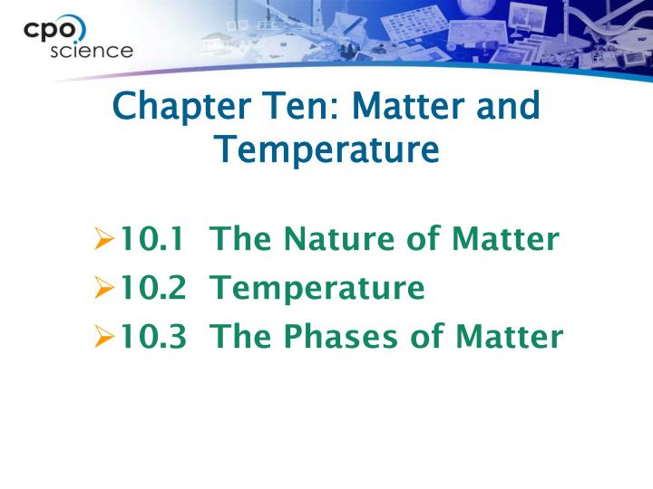 Chapter ten matter and temperature