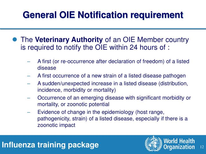 General OIE Notification requirement