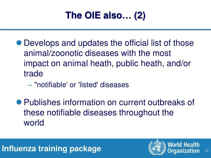 The OIE also… (2)