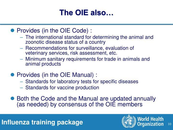 The OIE also…