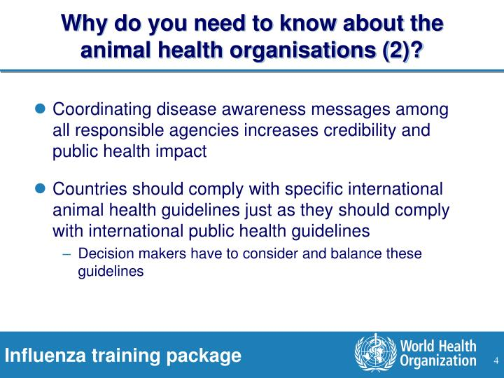 Why do you need to know about the animal health organisations (2)?