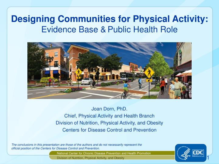 Designing communities for physical activity evidence base public health role