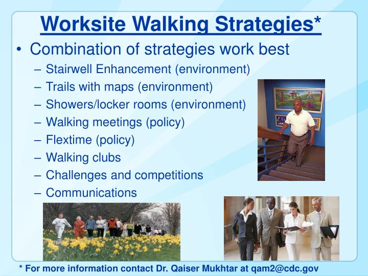 Worksite Walking Strategies*