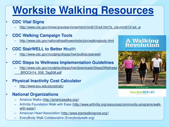 Worksite Walking Resources