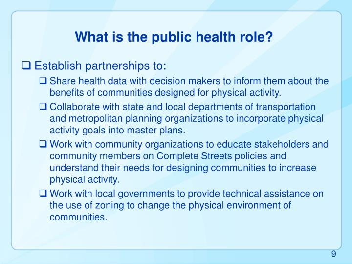 What is the public health role?