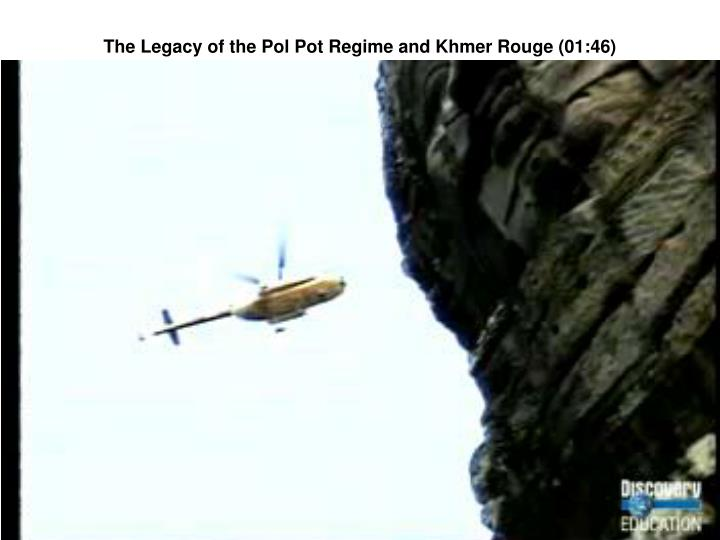 The Legacy of the Pol Pot Regime and Khmer Rouge (01:46)