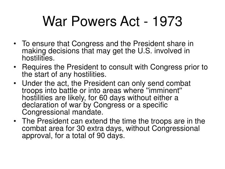 War Powers Act - 1973