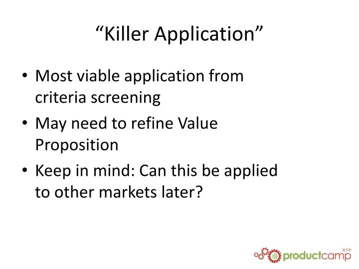 """Killer Application"""