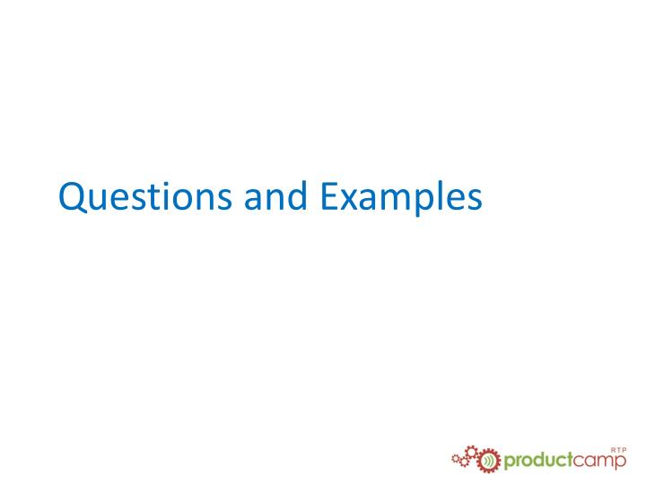 Questions and Examples