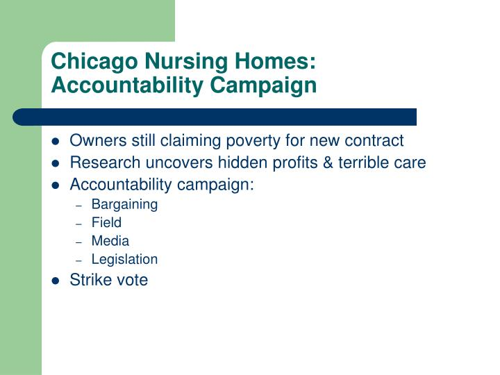 Chicago Nursing Homes: Accountability Campaign