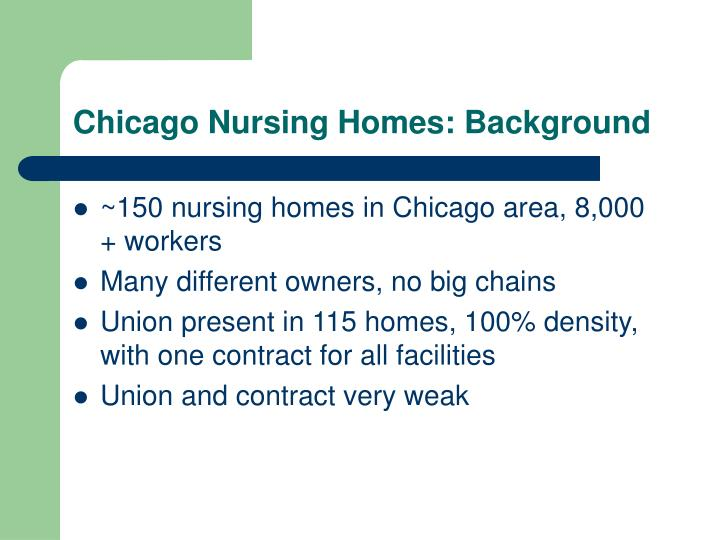 Chicago Nursing Homes: Background