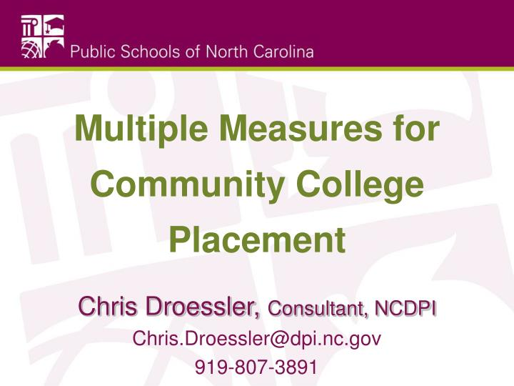 Multiple measures for community college placement