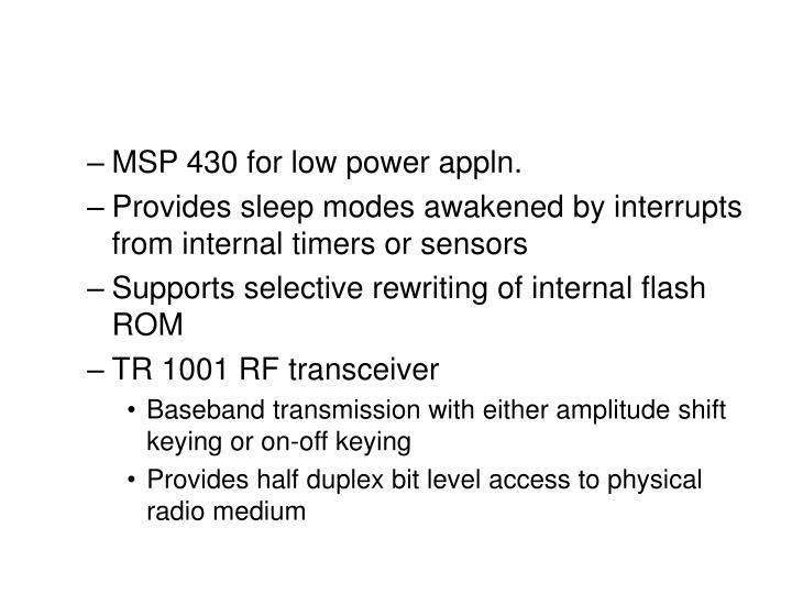 MSP 430 for low power appln.