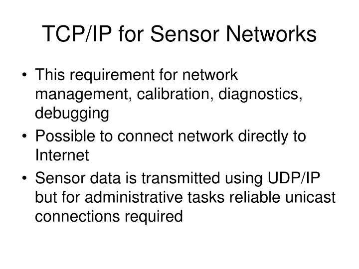 TCP/IP for Sensor Networks