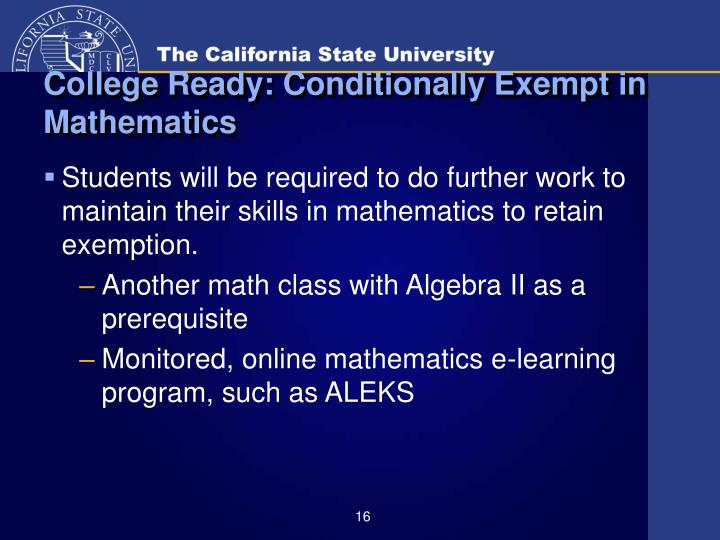 College Ready: Conditionally Exempt in Mathematics